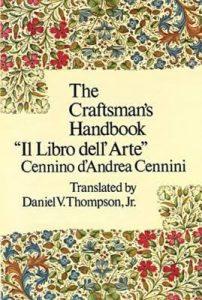 Daniel V. Thompson's 1954 translation of Cennino Cennini's Libro dell'Arte.