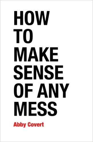 Couverture de How To Make Sense Of Any Mess