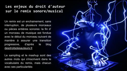 Les enjeux du droit d'auteur sur le remix sonore/musical