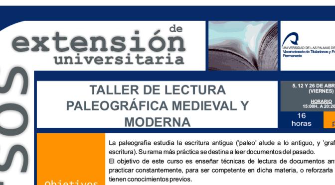 Curso de lectura paleográfica en Canarias (ULPGC)
