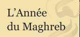 """Appel à contributions pour L'Année du Maghreb : """"Etats et territoires du politique. La décentralisation en débat"""" (15 janvier 2016)"""