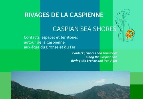 Colloque Rivages de la Caspienne – 4-5 décembre 2015 (MAE – Musée d'Archéologie Nationale)
