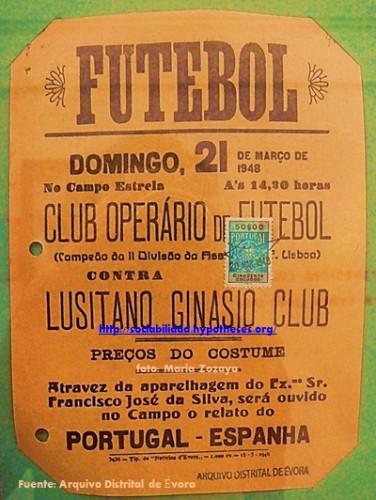 Anuncio de Futbol del Lusitano Futbol Club, donde se relataría el último partido Portugal-España, 1948. Arquivo Distrital de Évora, Foto: María Zozaya