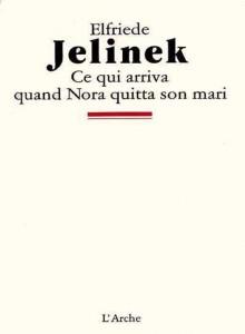 """Couverture de """"Ce qui arriva quand Nora quitta son mari"""", traduit par Louis-Charles Sirjacq."""