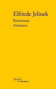 """Couverture de """"Restoroute. Animaux"""", traduit par Patrick Démerin, Dieter Hornig."""