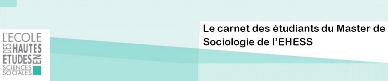 Master Sociologie générale de l'EHESS