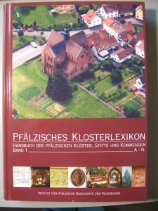 Der erste Band des Pfälzer Klosterbuchs ist erschienen.