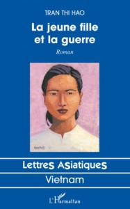 TranThiHao_LaJeuneFille&LaGuerre