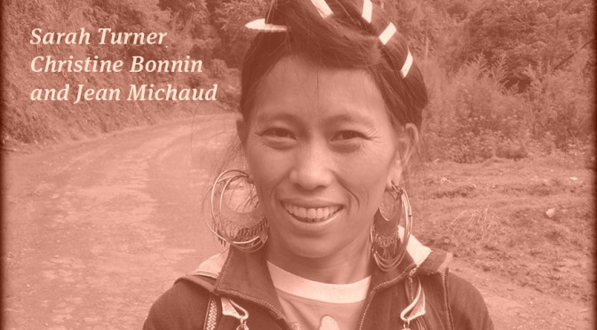 Sarah Turner, Christine Bonnin, and Jean Michaud : Frontier Livelihoods – Hmong in the Sino-Vietnamese Borderlands [parution]