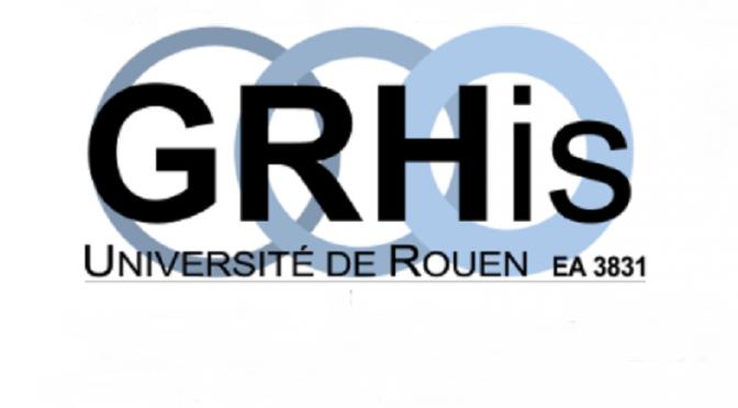 Groupe de Recherche d'Histoire (GRHis), University of Rouen : Early Stage Researcher