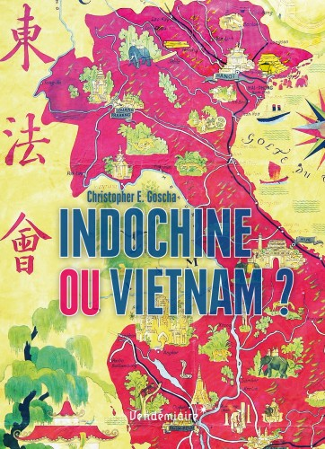 Goscha_IndochineOuVietnam