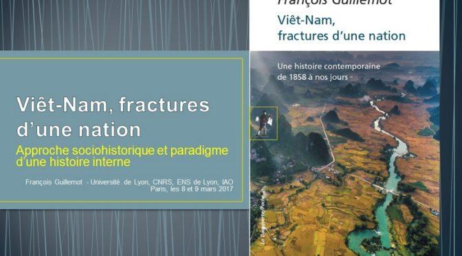"""Séminaires """"Viêt-Nam, fractures d'une nation"""" [8 et 9 mars 2018]"""