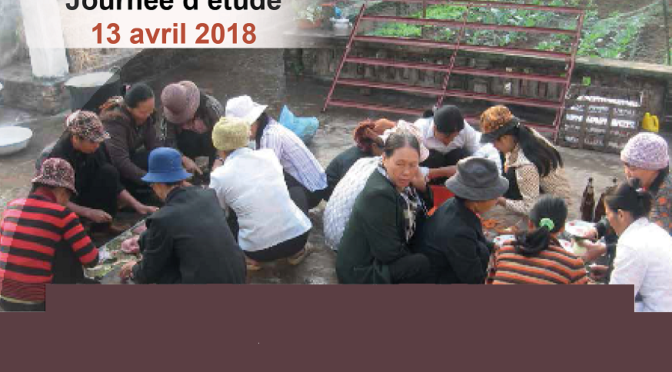 «Diversité des transactions non marchandes et dynamiques des rapports sociaux en Asie du Sud-Est et au-delà» – 13 avril 2018 – EHESS