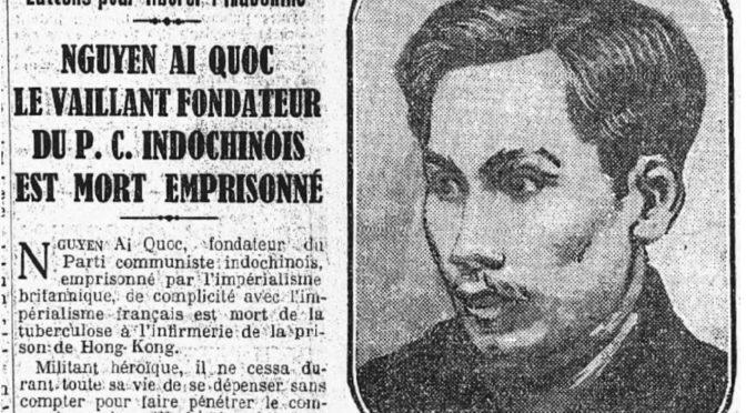 L'Humanité : Nguyen Ai Quoc, le vaillant fondateur du PC Indochinois est mort emprisonné [1932]
