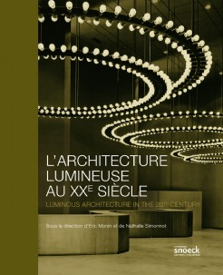 Livre l architecture lumineuse au xxe si cle le for Architecture 20eme siecle