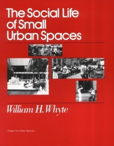 Couverture du livre William H. Whyte The Social Life of Small Urban Spaces, (édition 2001)