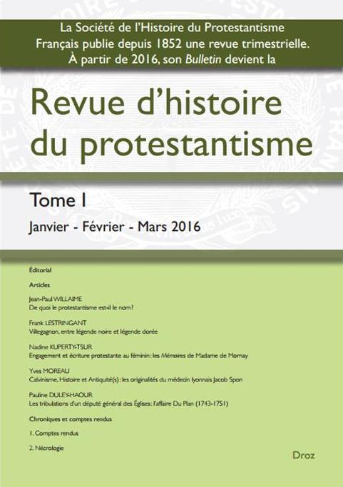 https://f.hypotheses.org/wp-content/blogs.dir/997/files/2016/03/2016.03-Revue-dHistoire-du-Protestantisme-1.jpg